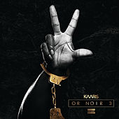 Or Noir Part 3 de Kaaris