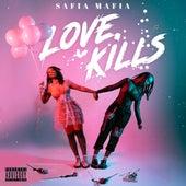 Love Kills von Safia Mafia