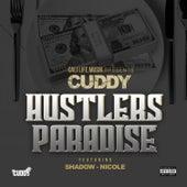 Hustlers Paradise (feat. Shadow & Nicole) von Cuddy