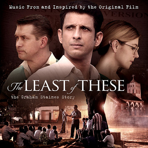 The Least of These: Music from and Inspired by the Original Film von Various Artists
