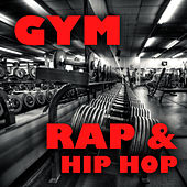 Gym Rap & Hip Hop von Various Artists