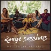 Rouge Sessions - De Portas Abertas de Rouge