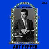 Art Pepper / First Recordings, Vol. 2 by Art Pepper