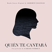 Qui??n te cantar?? (Original Motion Picture Soundtrack) by Various Artists