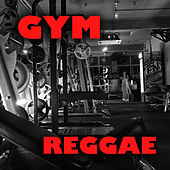 Gym Reggae by Various Artists