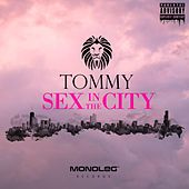 Sex in the City de Tommy