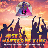 Just a Matter of Time by Mind Body & Soul