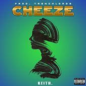 Cheeze by Keith (Rock)