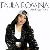 No Hay Vuelta Atrás de Paula Romina