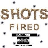 Shots Fired de Half Pint