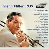 Glen Miller 1939 von Various Artists