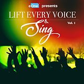 Lift Every Voice & Sing Vol. 1 by Various Artists