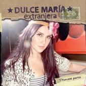 Extranjera - Primera Parrte (Portugal Version) de Dulce Maria
