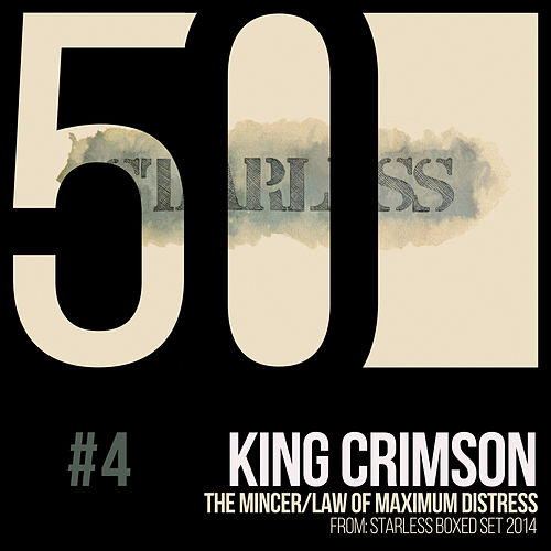 The Mincer / Law of Maximum Distress (KC50, Vol. 4) by King Crimson