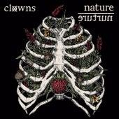 Nature / Nurture von Clowns