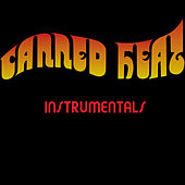 Canned Heat Instrumentals (Canned Heat Master Recordings) de Canned Heat