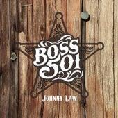 Johnny Law de Boss 501