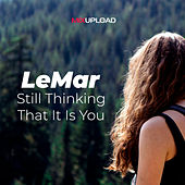 Still Thinking That It Is You by Lemar