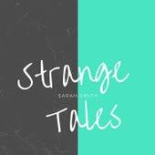 Strange Tales von Sarah Smith