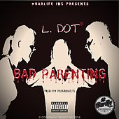 Bad Parenting by L-Dot