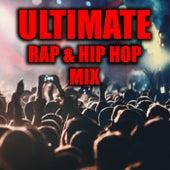 Ultimate Rap & Hip Hop Mix de Various Artists