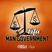 Man Government by Tifa