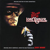 The Legend Of The Lone Ranger (Original Motion Picture Soundtrack) by John Barry
