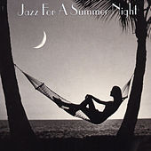 Jazz For A Summer Night von Various Artists