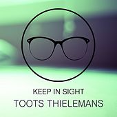 Keep In Sight de Toots Thielemans