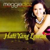 Meggie Diaz Hati Yang Lemah by Various Artists