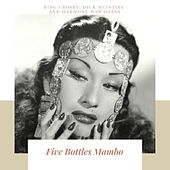 Five Bottles Mambo by Yma Sumac