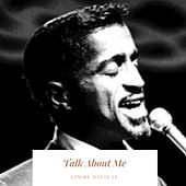 Talk About Me de Sammy Davis, Jr.