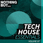 Nothing But... Tech House Essentials, Vol. 07 - EP de Various Artists