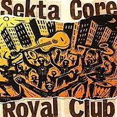 Royal Club by Sekta Core