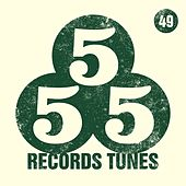 555 Records Tunes, Vol. 49 by Various Artists