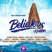 Believers Riddim de Various Artists