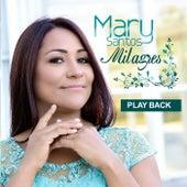 Milagres (Playback) de Mary Santos