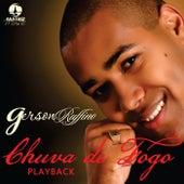 Chuva de Fogo (Playback) by Gerson Rufino