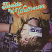 Inside My Walkman by Lenay von Various Artists