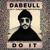 Do It de Dabeull