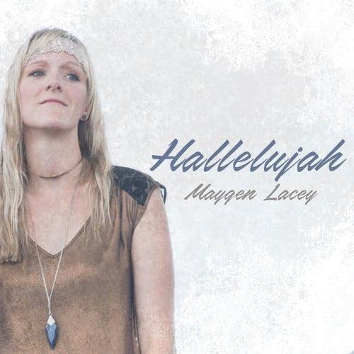 Hallelujah von Maygen Lacey