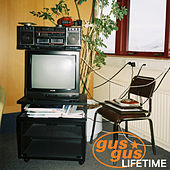 Lifetime by Gus Gus