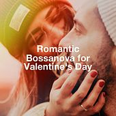 Romantic Bossanova For Valentine'S Day by Various Artists