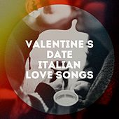 Valentine's date italian love songs by Various Artists