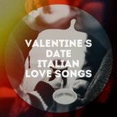 Valentine's date italian love songs de Various Artists