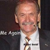 Me Again by Raimi Seidl