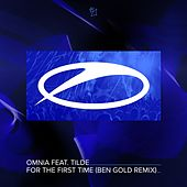 For the First Time (Ben Gold Remix) von Omnia