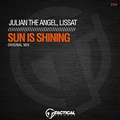 Sun Is Shining von Julian The Angel