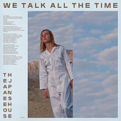 We Talk all the Time von The Japanese House