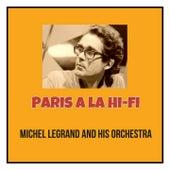 Paris a La Hi-Fi by Michel Legrand